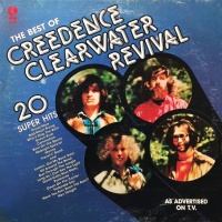 - The Best Of Creedence Clearwater Revival