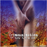 Crimeanization - My Island In Your Heart