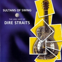 Dire Straits - Sultans Of Swing: The Very Best Of Dire Straits (CD1)