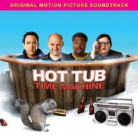 - Hot Tub Time Machine
