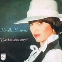 Mireille Mathieu - Ciao Bambino, Sorry