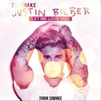Let Me Love You (Faruk Sabanci Bootleg)