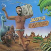 Scotch - Evolution