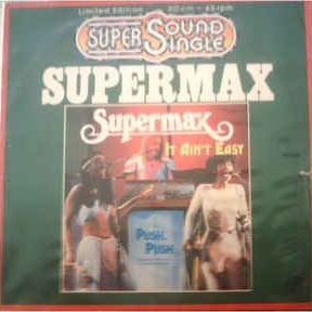 Supermax - It Ain't Easy