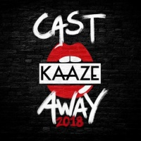Kaaze - Cast Away 2018