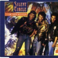 Silent Circle - I Am Your Believer