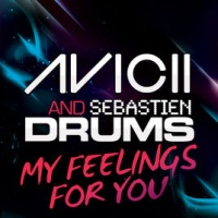 Avicii - My Feelings For You