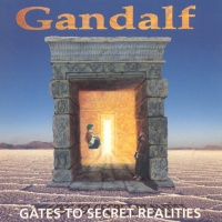 Gandalf - Gates to Secret Realities