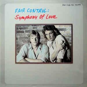 Fair Control - Symphony Of Love (Maxi Version)