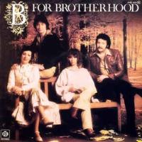B For Brotherhood