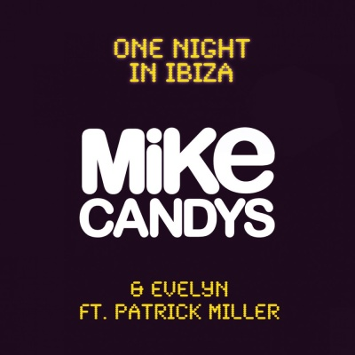 Mike Candys - One Night In Ibiza