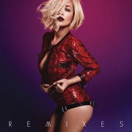 Rita Ora - I Will Never Let You Down - Remixes