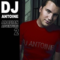 Dj Antoine - Arabian Adventure 2