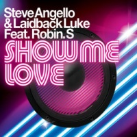 Steve Angello - Show Me Love