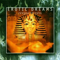 EROTIC DREAMS - Temple Of Love