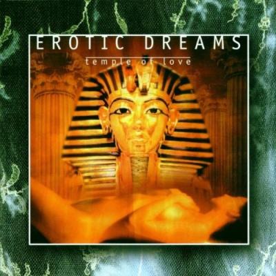 EROTIC DREAMS - Temple Of Love