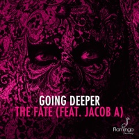 Going Deeper - The Fate