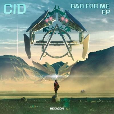 CID - Bad For Me EP (EP)