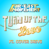 - Turn Up The Love