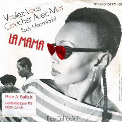 La Mama - Voulez-Vous Coucher Avec Moi (Lady Marmelade)