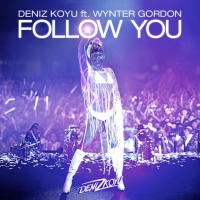 Deniz Koyu - Follow You