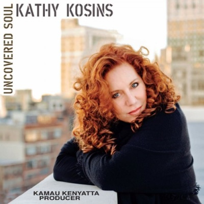 Kathy Kosins - Uncovered Soul