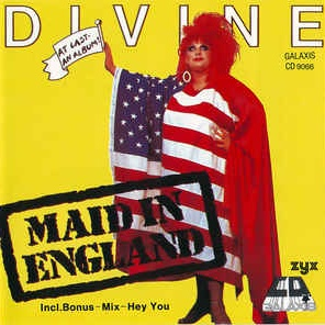 Divine - Maid In England