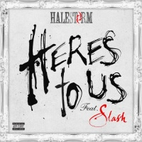 Halestorm - Here's To Us (Single)