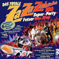 - Das Totale Za Za Zabadak - 100 Super-Party-Fetzer Non Stop - Dance With The Saragossa Band