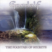Gandalf - Fountain Of Secrets