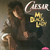 Caesar - My Black Lady