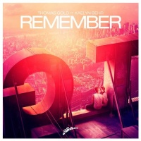 Thomas Gold feat. Kaelyn Behr - Remember (Original Mix)