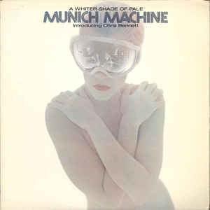 Munich Machine - A Whiter Shade Of Pale