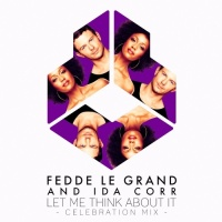 Fedde Le Grand - Let Me Think About It (Celebration Mix)
