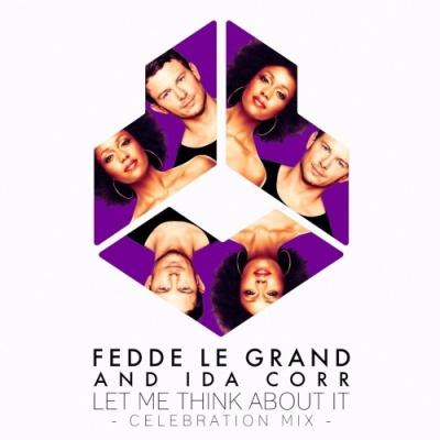 Fedde Le Grand - Let Me Think About It (Celebration Mix)