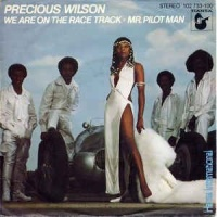 Precious Wilson - We Are On The Race Track / Mr. Pilot Man