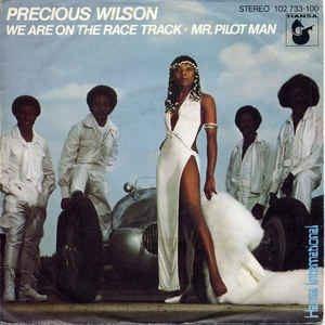 Precious Wilson - We Are On The Race Track / Mr. Pilot Man