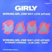 - Working Girl (One Way Love Affair)
