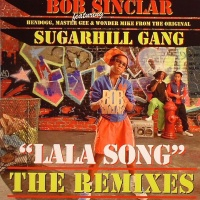 Bob Sinclar - Lala Song (Tocadisco Remix)