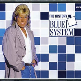 Blue System - The History Of Blue System