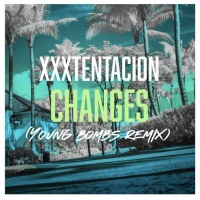 Changes (Young Bombs Remix)