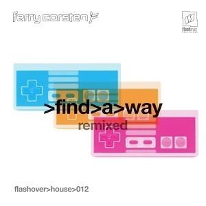 Ferry Corsten - Find A Way