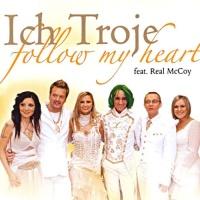 Ich Troje - Follow My Heart - Single