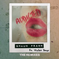 Shaun Frank - Addicted