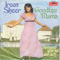 Ireen Sheer - Goodbye Mama