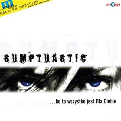 Sumptuastic - ...Bo To Wszystko Jest Dla Ciebie