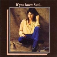 If You Knew Suzi...