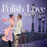 The Best Polish Love Songs ...Ever!