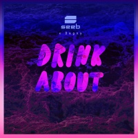 Seeb - Drink About