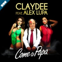 Claydee - Come to Papa